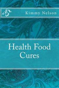 Health Food Cures
