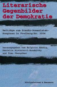 Literarische Gegenbilder der Demokratie