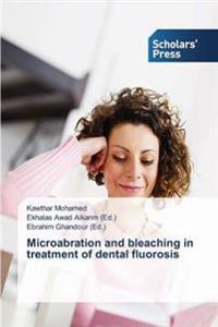 Microabration and Bleaching in Treatment of Dental Fluorosis