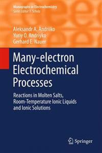 Many-electron Electrochemical Processes