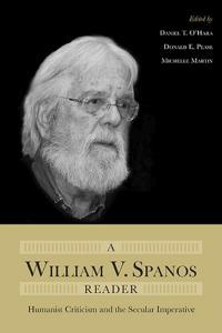 A William V. Spanos Reader