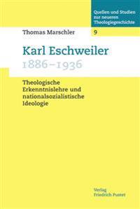 Karl Eschweiler (1886-1936)
