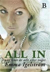 All in : när livet är allt eller inget