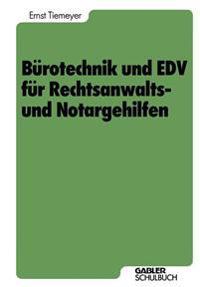Burotechnik Und Edv Fur Rechtsanwalts- Und Notargehilfen