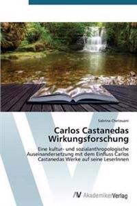 Carlos Castanedas Wirkungsforschung
