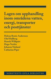 Lagen om upphandling inom områdena vatten, energi, transporter och posttjänster : en kommentar