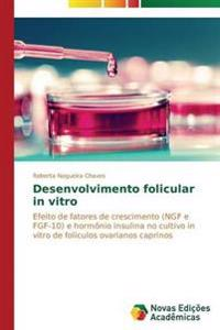 Desenvolvimento Folicular in Vitro