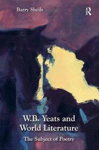 W. B. Yeats and World Literature