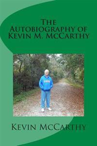 The Autobiography of Kevin M. McCarthy
