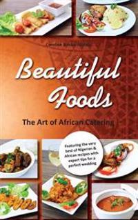 Beautiful Foods