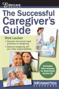 The Successful Caregiver S Guide