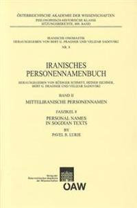 Personal Names in Sogdian Texts: Iranisches Personennamenbuch Band II: Mitteliranisches Personennamen Faszikel 8