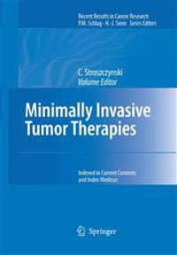 Minimally Invasive Tumor Therapies