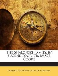 The Shalonski Family, by Eugène Toor, Tr. by C.J. Cooke
