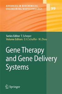 Gene Therapy and Gene Delivery Systems