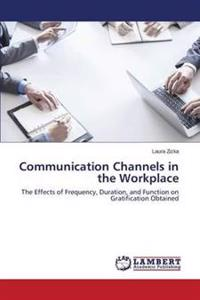 Communication Channels in the Workplace