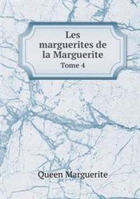 Les Marguerites de La Marguerite Tome 4