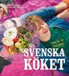 Det svenska köket : från fika till fredagsmys