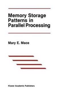 Memory Storage Patterns in Parallel Processing