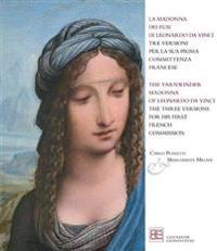 La Madonna dei fusi di Leonardo da Vinci / The Yarnwinder Madonna of Leonardo Da Vinci