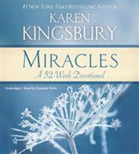 Miracles: A 52-Week Devotional