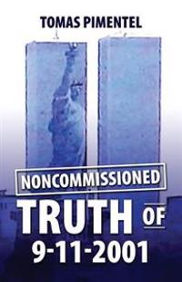 Noncomissioned Truth of 9-11-2001