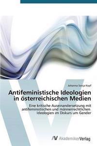 Antifeministische Ideologien in Osterreichischen Medien