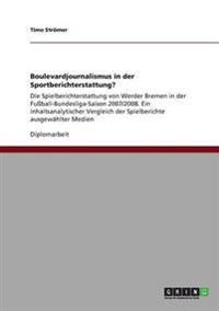 Boulevardjournalismus in Der Sportberichterstattung?
