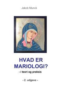Hvad er mariologi?