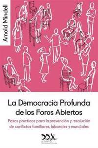 La Democracia Profunda de Los Foros Abiertos