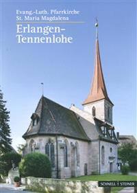 Erlangen-Tennenlohe: Evang.-Luth. Pfarrkirche St. Maria Magdalena
