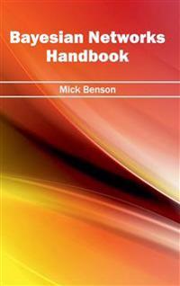 Bayesian Networks Handbook