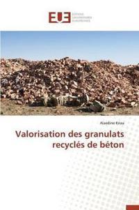 Valorisation Des Granulats Recycles de Beton