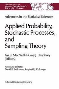 Applied Probability, Stochastic Processes, and Sampling Theory