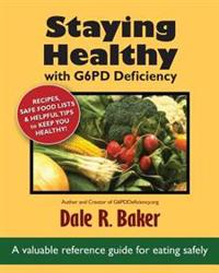 Staying Healthy with G6pd Deficiency
