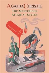 The Mysterious Affair at Styles: Hercule Poirot's First Case (Hercule Poirot Mysteries)