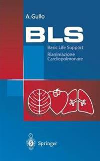 Bls - Basic Life Support
