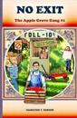 No Exit: The Apple Grove Gang