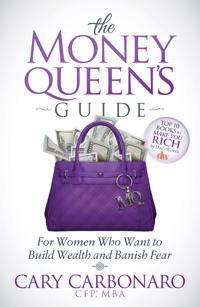 The Money Queen's Guide