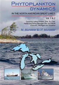 Phytoplankton Dynamics in the North American Great Lakes: Volumes 1 and 2
