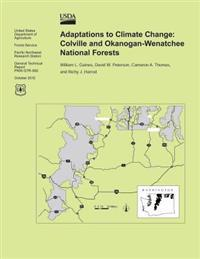 Adaptations to Climate Change: Cloville and Okanogan-Wenatchee National Forests