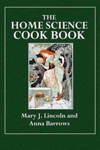 The Home Science Cook Book