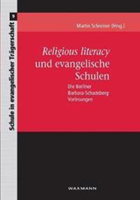 Religious literacy und evangelische Schulen