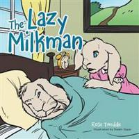 The Lazy Milkman