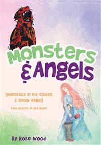 Monsters & Angels
