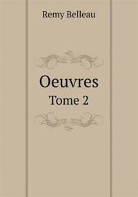 Oeuvres Tome 2