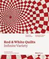 Red and White Quilts: Infinite Variety