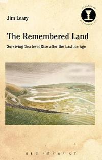 The Remembered Land: Surviving Sea-Level Rise After the Last Ice Age