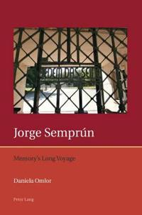 Jorge Semprun: Memory's Long Voyage