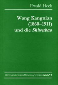 Wang Kangnian 1860—1911 Und Die Shiwubao